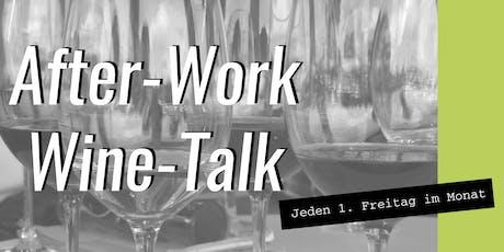 After-Work-Wine-Talk: Hochprozentiges aus dem Fass Tickets
