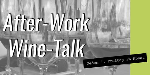 After-Work-Wine-Talk: Hochprozentiges aus dem Fass