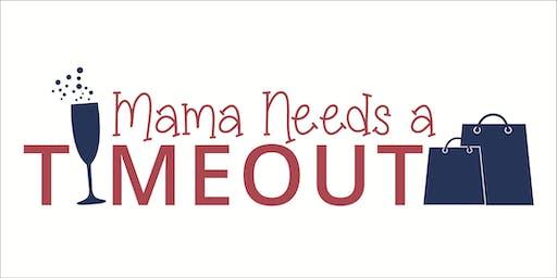 Mama Needs A Timeout