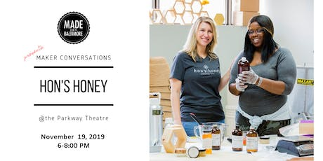 Maker Conversation with Hon's Honey tickets