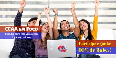 CCAA em Foco: Conhecendo como se Aprende Inglês Americano de verdade