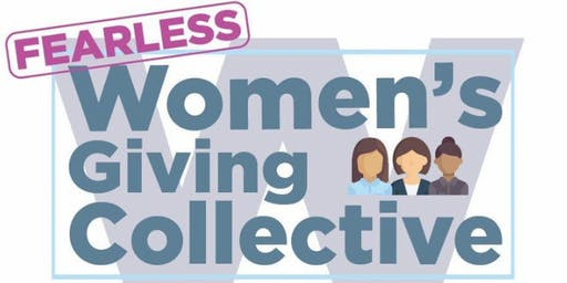 Fearless: The 2nd Annual Women's Giving Collective Gathering