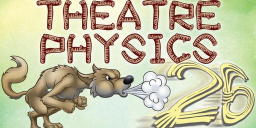 Theatre Physics 26 - 9/13 at 7pm