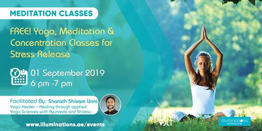 FREE! Yoga, Meditation & Concentration Classes for Stress Release with Yogic Healer