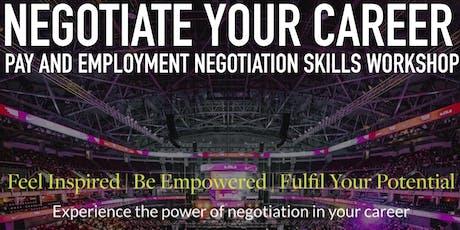 Negotiate Your Career - Employment Negotiation Skills Workshop tickets