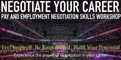 Negotiate Your Career - Employment Negotiation Skills Workshop