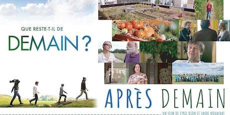 """Soirée débat sur le film """"Après Demain"""" billets"""