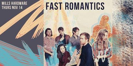 Fast Romantics + Begonia tickets
