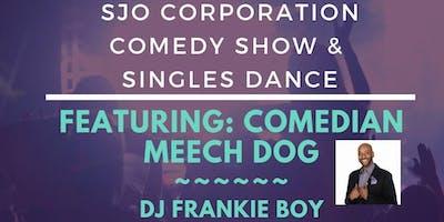 SJO Corporation Comedy Show & Singles Dance