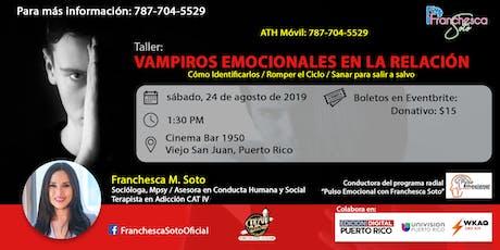 Taller: Vampiros Emocionales en la Relación tickets