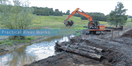 Practical River Works - 'a best practice design and build event' tickets