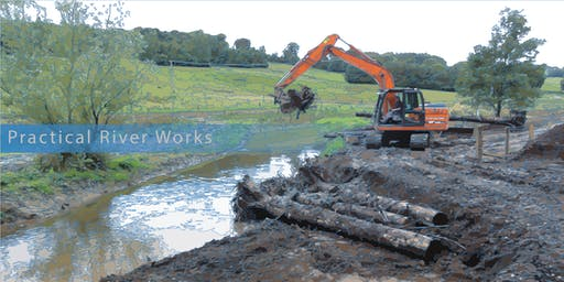 Practical River Works - 'a best practice design and build event'