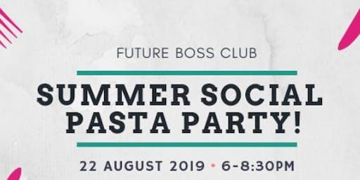 Future Boss Club Summer Social - Pasta Party!