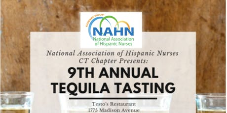 CT NAHN - 9th Annual Tequila Tasting Scholarship Fundraiser tickets