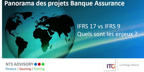 Panorama des projets Banque assurance : IFRS 17 vs IFRS 9 billets