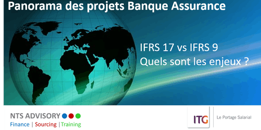Panorama des projets Banque assurance : IFRS 17 vs IFRS 9