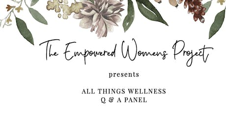 All Things Wellness Q&A Panel tickets