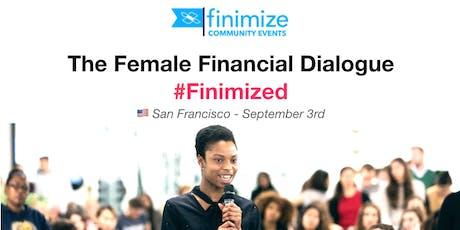 Female Financial Dialogue #Finimized, SF billets