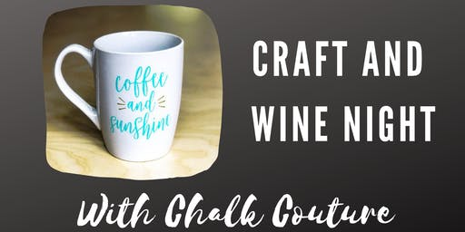 Craft and Wine Night with Chalk Couture