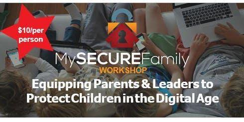 My Secure Family Workshop, Dothan, Alabama