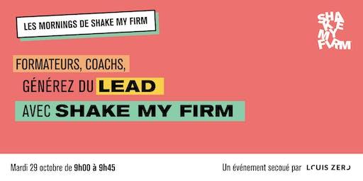 Shake my Firm : générer du lead pour les formateurs et les coachs