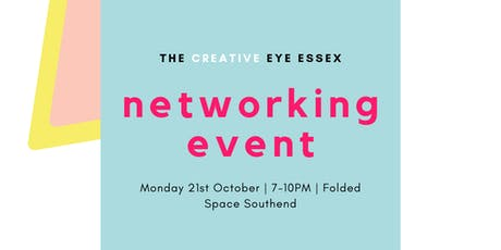 The Creative Eye Essex // Networking Event tickets