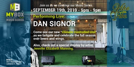 MYBOX Music Series with LIVE Performance by Dan Signor