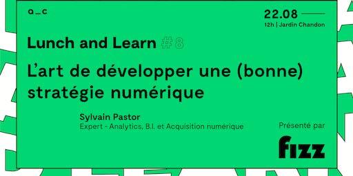 LUNCH & LEARN #8| L'art de développer une (bonne) stratégie numérique
