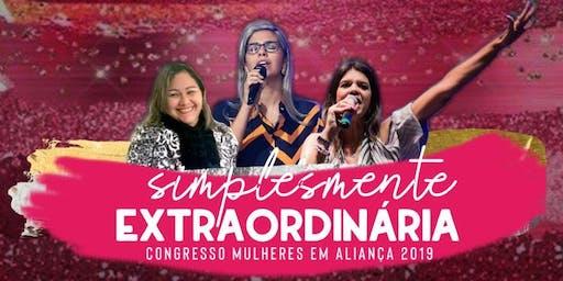 Congresso Mulheres em Aliança 2019 - Simplesmente Extraordinária