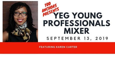 100 Anchors YEG Professional Mixer ft. Karen Carter tickets