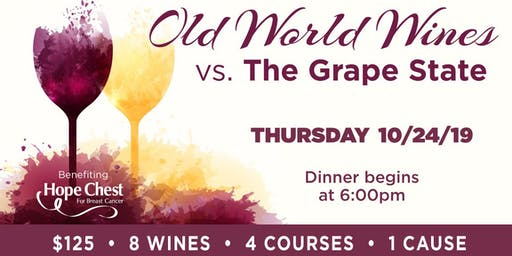 Old World Wines vs. The Grape State - 4 Course Wine Dinner