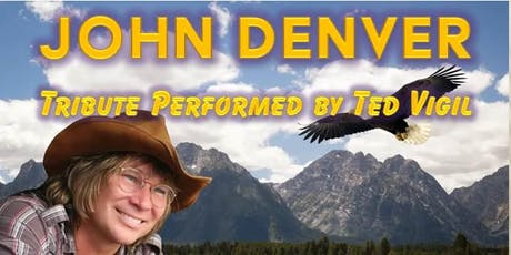 John Denver Tribute performed by Ted Vigil tickets