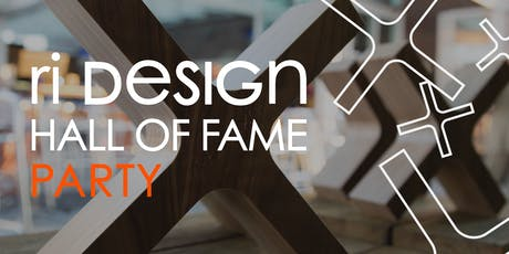 [DESIGN WEEK RI 2019] RI DESIGN HALL OF FAME PARTY tickets