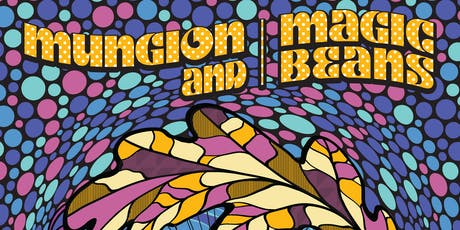 Mungion + Magic Beans tickets