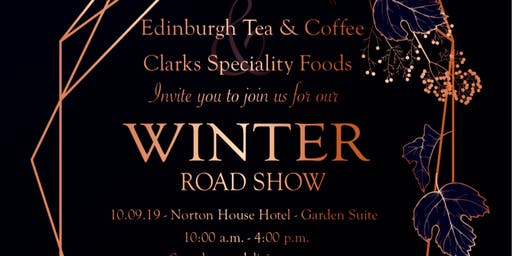 Edinburgh Tea & Coffee and Clarks Roadshow