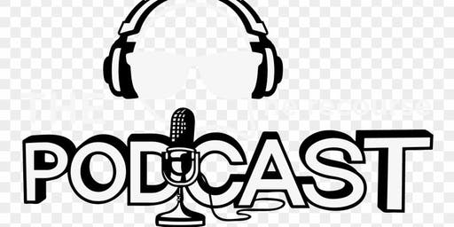 Producing Your Own Podcast