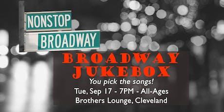 Broadway Jukebox - Karaoke & Sing-Along (CLE) tickets