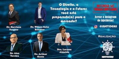 O Direito, a Tecnologia e o Futuro: você Está Prep