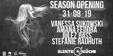 Season Opening Elektroküche 2019 w/ Vanessa Sukowski Tickets