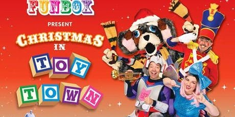 Funbox – Christmas in Toy Town tickets