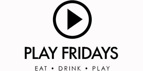 PLAY FRIDAYS - COCKTAILS & CONNECTIONS tickets