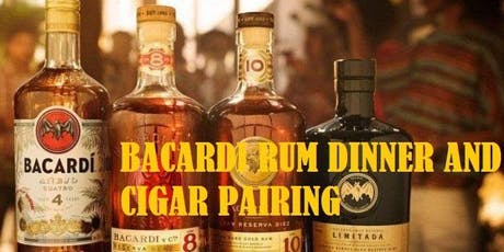 Bacardi Rum Dinner and Cigar Pairing tickets