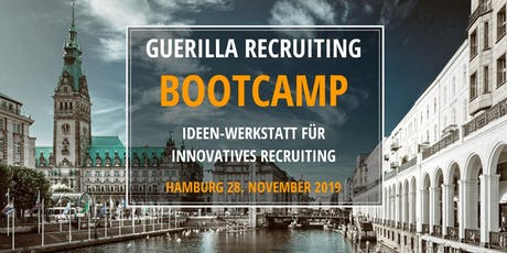 GUERILLA RECRUITING BOOTCAMP - Ideen-Werkstatt für innovatives Recruiting Tickets