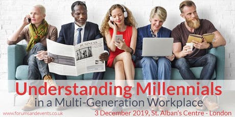 Understanding Millennials in a Multi-Generation Workplace tickets