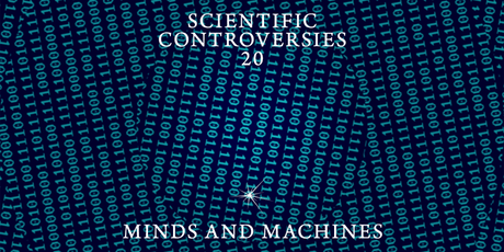 Scientific Controversies No. 20: Minds and Machines tickets
