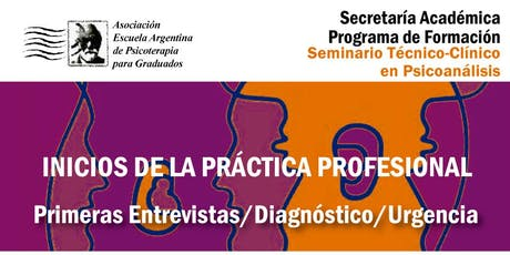 Primeras Entrevistas - Diagnóstico - Urgencia / segunda fecha entradas