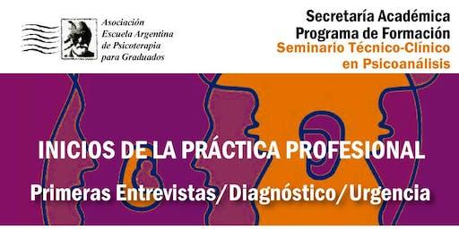 Primeras Entrevistas - Diagnóstico - Urgencia