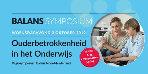 Ouderbetrokkenheid in het Onderwijs - Regiosymposium Balans Noord-Nederland