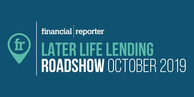 Later Life Lending Roadshow: Chester