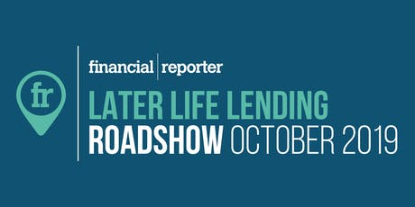 Later Life Lending Roadshow: Bath tickets